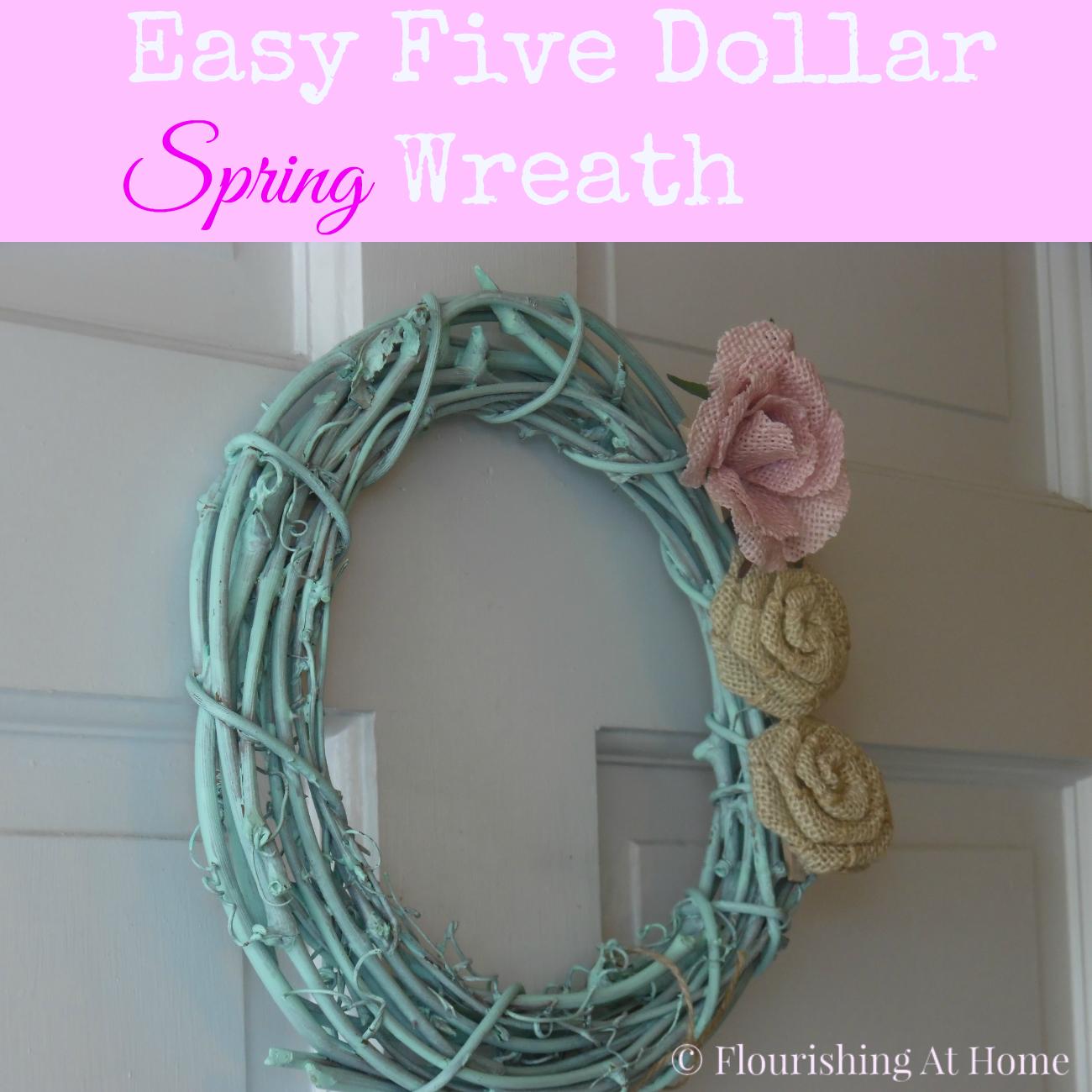 Easy Five Dollar Spring Wreath