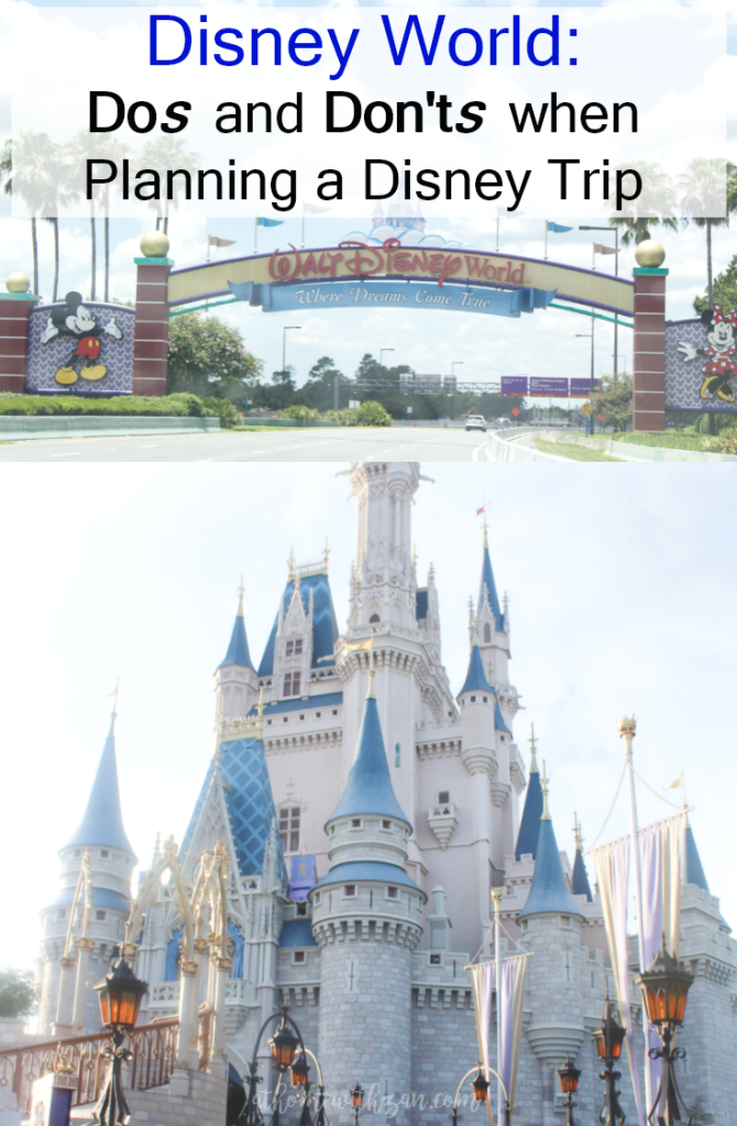 Disney World - Dos and Don'ts When Planning a Disney Trip-