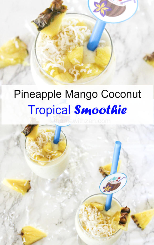 Pineapple Mango Coconut Smoothie Tropical Smoothie - At Home With Zan