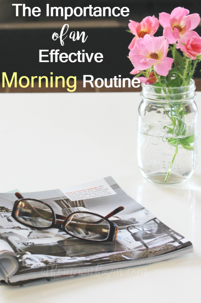The Importance of an Effective Morning Routine - At Home With Zan