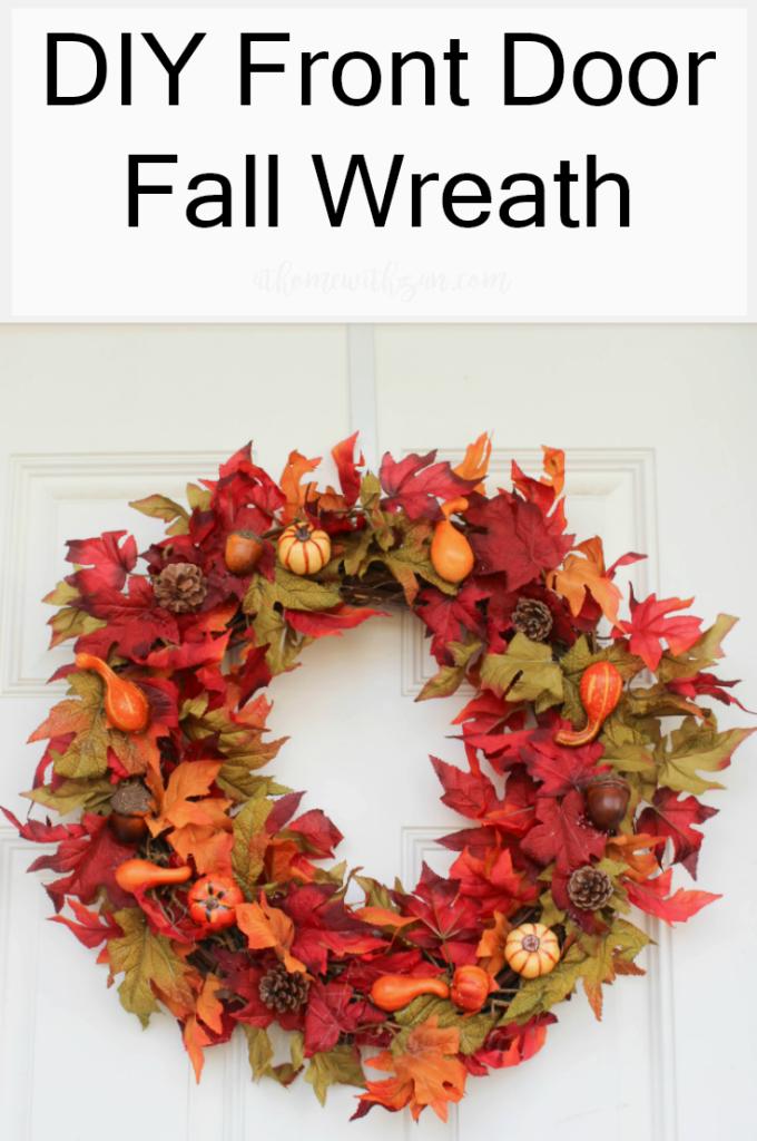 DIY Front Door Fall Wreath - Autumn Wreath - At Home With Zan